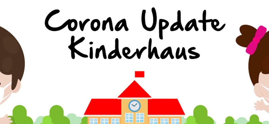 Corona Update – Kinderhaus