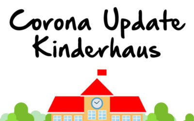 Corona Update – Kinderhaus